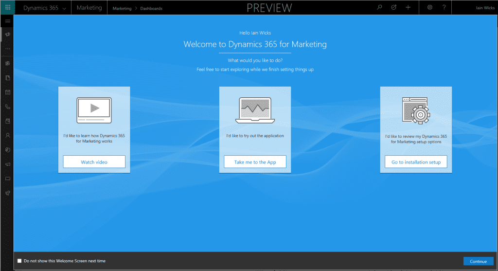 Dynamics 365 for Marketing Welcome Screen